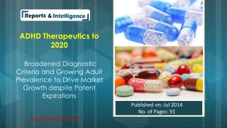 ADHD treatment market value to reach $9.9 billon by 2020