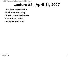 Lecture #3,  April 11, 2007
