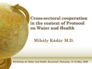 Cross-sectoral cooperation in the context of Protocol on Water and Health