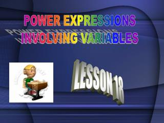 POWER EXPRESSIONS  INVOLVING VARIABLES