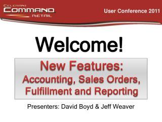 Presenters: David Boyd & Jeff Weaver