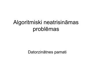 Algoritmiski neatrisināmas problēmas