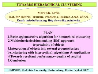 TOWARDS HIERARCHICAL CLUSTERING
