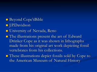 Beyond Cope'sBible J.P.Davidson University of Nevada, Reno