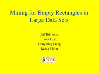 Mining for Empty Rectangles in Large Data Sets