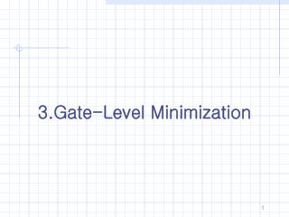 3.Gate-Level Minimization