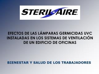 EFECTOS DE LAS L MPARAS GERMICIDAS UVC INSTALADAS EN LOS SISTEMAS DE VENTILACI N DE UN EDIFICIO DE OFICINAS