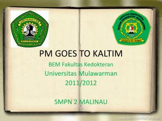 PM GOES TO KALTIM