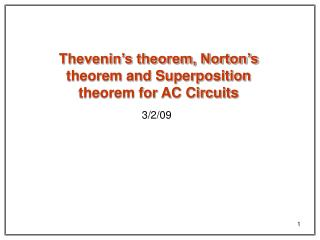 Thevenin�s theorem, Norton�s theorem and Superposition theorem for AC Circuits