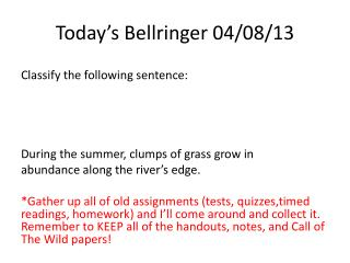 Today's  Bellringer  04/08/13
