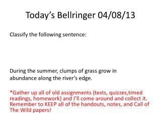 Today�s  Bellringer  04/08/13