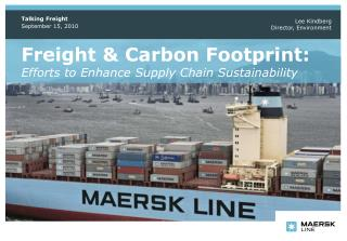 Freight & Carbon Footprint:  Efforts to Enhance Supply Chain Sustainability