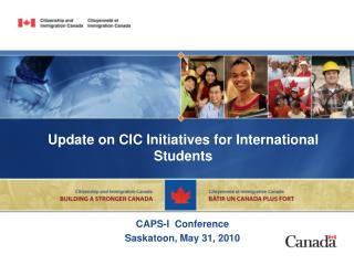 Update on CIC Initiatives for International Students