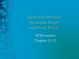 Aggregate Demand,  Aggregate Supply  and Fiscal Policy