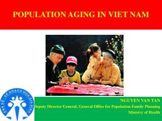 POPULATION  AGING  IN  VIET  NAM