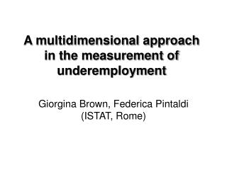 A multidimensional approach in the measurement of underemployment