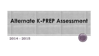 Alternate K-PREP Assessment