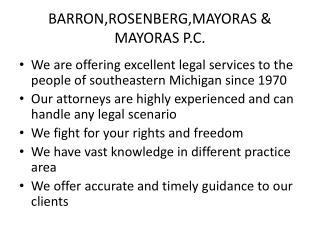 Barron,Rosenberg,Mayoras & Mayoras P.C.