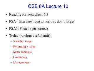 CSE 8A Lecture 10