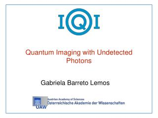 Quantum Imaging with Undetected Photons