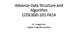 Advance Data Structure and Algorithm COSC600-101-FA14