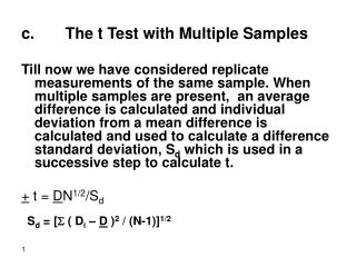c. The t Test with Multiple Samples