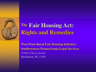 The Fair Housing Act: Rights and Remedies