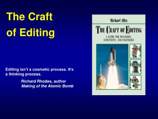 The Craft  of Editing