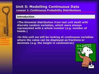 Unit 5: Modelling Continuous Data