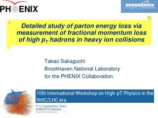 Takao  Sakaguchi Brookhaven National Laboratory for the PHENIX Collaboration