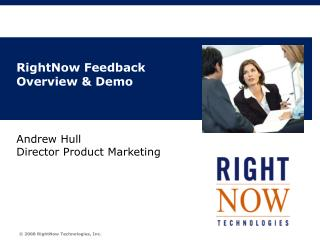 RightNow Feedback Overview & Demo