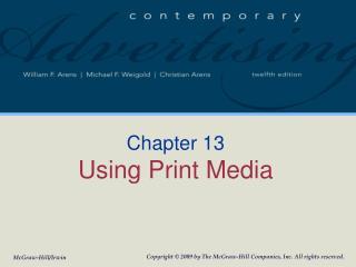 Chapter 13 Using Print Media