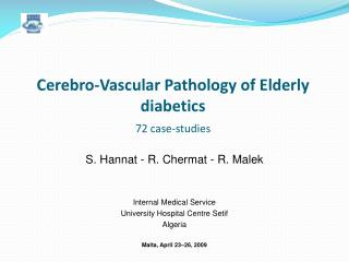 Cerebro-Vascular Pathology of Elderly diabetics 72 case-studies
