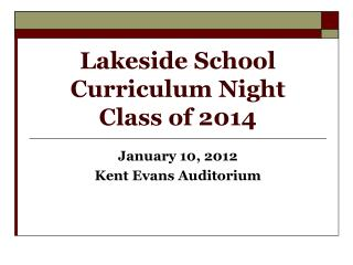 Lakeside School Curriculum Night Class of 2014