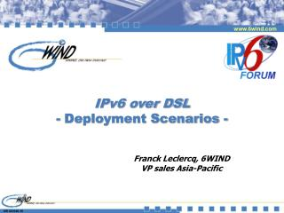 IPv6 over DSL - Deployment Scenarios -