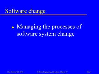 Software change