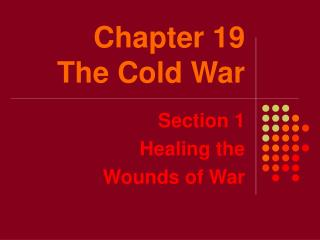 Chapter 19 The Cold War