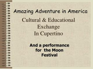 Cultural & Educational Exchange In Cupertino