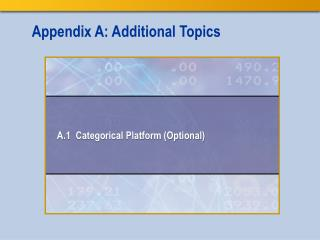 Appendix A: Additional Topics