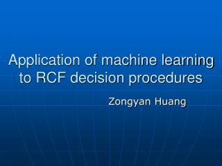 Application of machine learning  to RCF decision procedures