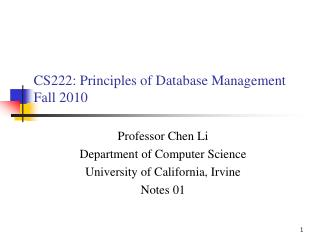 CS222: Principles of Database Management  Fall 2010