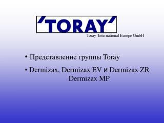Toray  International Europe GmbH