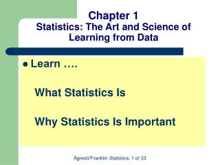Chapter 1 Statistics: The Art and Science of Learning from Data