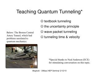 Teaching Quantum Tunneling