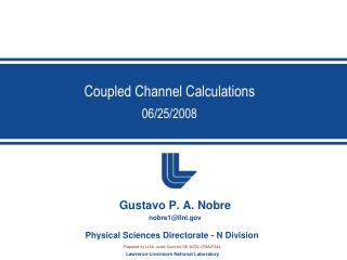 Coupled Channel Calculations 06/25/2008