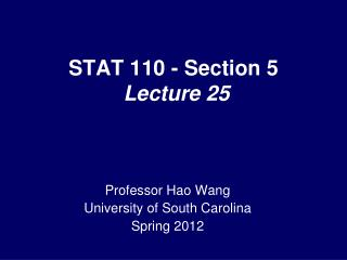 STAT 110 - Section 5  Lecture 25