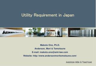 Utility Requirement in Japan