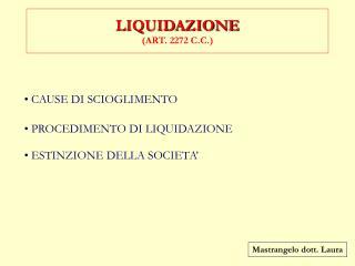 LIQUIDAZIONE ART. 2272 C.C.