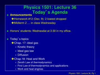 Physics 1501: Lecture 36 Today � s Agenda