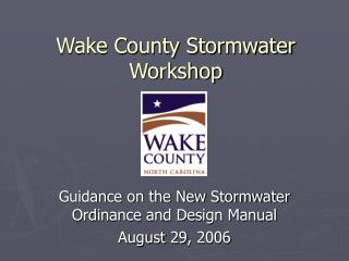 Wake County Stormwater Workshop